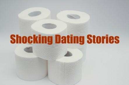 Shocking Dating Stories