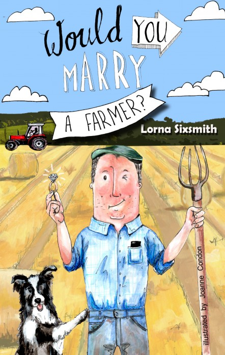 Front cover for Would You Marry a Farmer